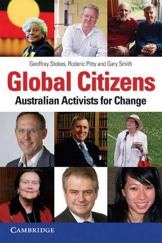 Global Citizens: Australian Activists for Change (Paperback)