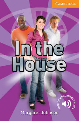 In the House Level 4 Intermediate - Cambridge English Readers (Paperback)