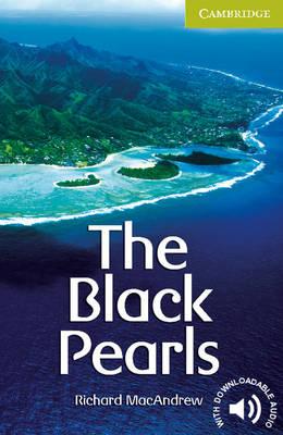 The Black Pearls Starter/Beginner - Cambridge English Readers (Paperback)