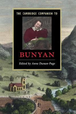 Cambridge Companions to Literature: The Cambridge Companion to Bunyan (Paperback)