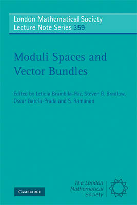 Moduli Spaces and Vector Bundles - London Mathematical Society Lecture Note Series 359 (Paperback)