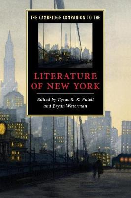 The Cambridge Companion to the Literature of New York - Cambridge Companions to Literature (Paperback)