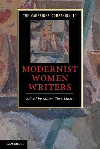 The Cambridge Companion to Modernist Women Writers - Cambridge Companions to Literature (Paperback)