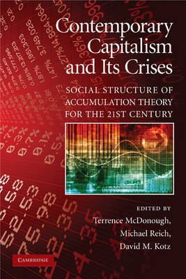 Contemporary Capitalism and its Crises: Social Structure of Accumulation Theory for the 21st Century (Paperback)