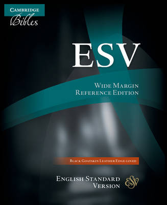 ESV Wide Margin Reference Bible, Black Edge-Lined Goatskin Leather ES746:XME (Leather / fine binding)
