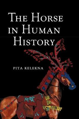 The Horse in Human History (Paperback)