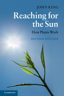 Reaching for the Sun: How Plants Work (Paperback)