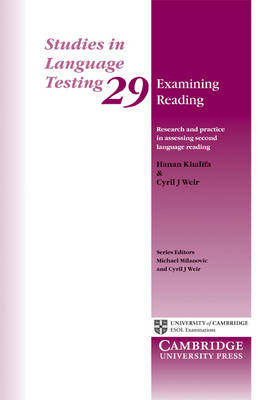 Examining Reading: Research and Practice in Assessing Second Language Reading - Studies in Language Testing (Paperback)