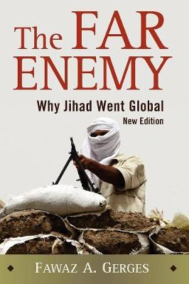 The Far Enemy: Why Jihad Went Global (Paperback)