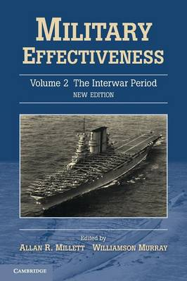 Military Effectiveness - Military Effectiveness 3 Volume Set (Paperback)