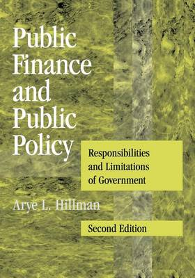 Public Finance and Public Policy: Responsibilities and Limitations of Government (Paperback)