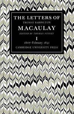 The Letters of Thomas Babington Macaulay 6 Volume Paperback Set