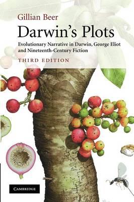 Darwin's Plots: Evolutionary Narrative in Darwin, George Eliot and Nineteenth-Century Fiction (Paperback)