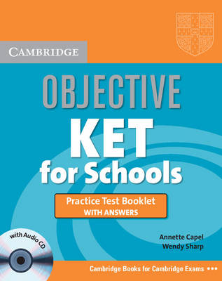 Objective KET for Schools Practice Test Booklet with Answers with Audio CD - Objective