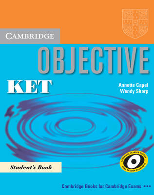 Objective KET Pack (Student's Book and KET for Schools Practice Test Booklet without answers with Audio CD): Pack for New KET for Schools Exam - Objective