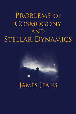 Problems of Cosmology and Stellar Dynamics (Paperback)