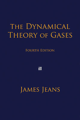 The Dynamical Theory of Gases (Paperback)