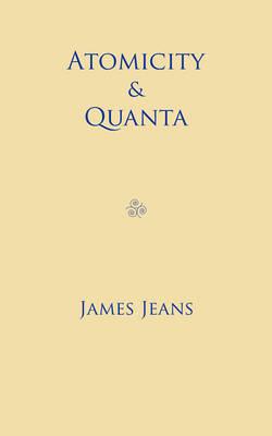 Atomicity and Quanta (Paperback)