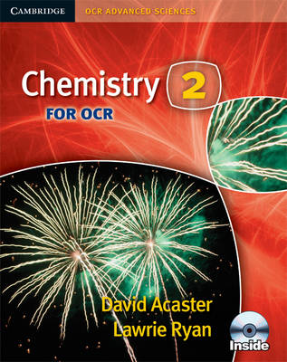 Cambridge OCR Advanced Sciences: Chemistry 2 for OCR Student Book with CD-ROM