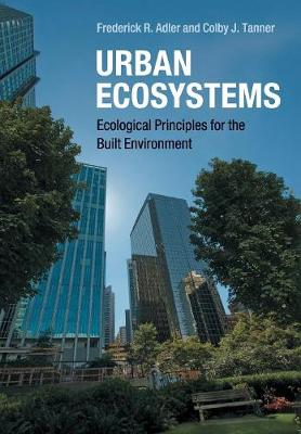 Urban Ecosystems: Ecological Principles for the Built Environment (Paperback)