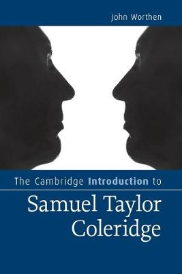 The Cambridge Introduction to Samuel Taylor Coleridge - Cambridge Introductions to Literature (Paperback)