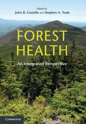 Forest Health: An Integrated Perspective (Paperback)