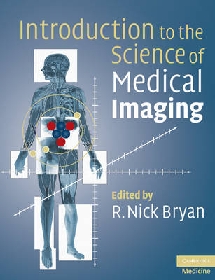 Introduction to the Science of Medical Imaging (Paperback)