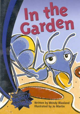 Bright Sparks: In the Garden: Emergent - Bright Sparks (Paperback)