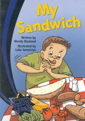 Bright Sparks: My Sandwich: Emergent - Bright Sparks (Paperback)