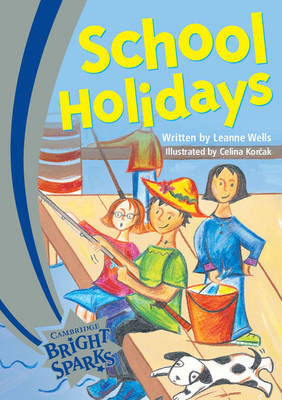 Bright Sparks: Bright Sparks: School Holidays 0: Emergent (Paperback)