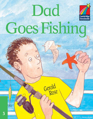 Dad Goes Fishing ELT Edition - Cambridge Storybooks (Paperback)