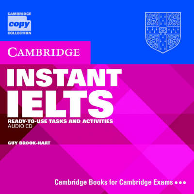 Instant IELTS Audio CD: Ready-to-use Tasks and Activities - Cambridge Copy Collection (CD-Audio)