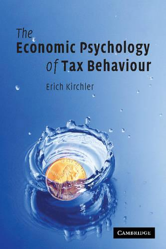 The Economic Psychology of Tax Behaviour (Paperback)