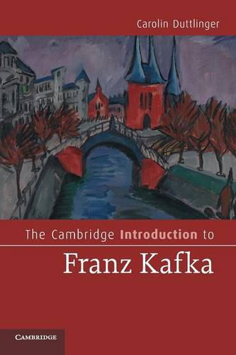 The Cambridge Introduction to Franz Kafka - Cambridge Introductions to Literature (Paperback)