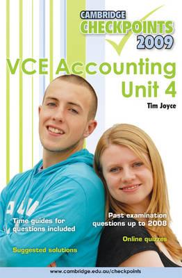 Cambridge Checkpoints VCE Accounting Unit 4 2009 2009: Unit 4 - Cambridge Checkpoints (Paperback)