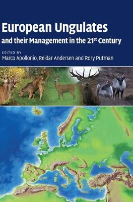 European Ungulates and their Management in the 21st Century (Hardback)