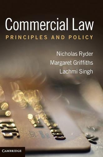 Commercial Law: Principles and Policy (Hardback)