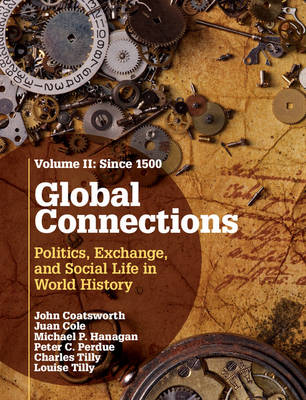 Global Connections: Since 1500 Volume 2 (Hardback)