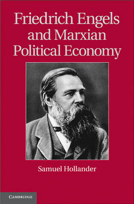 Friedrich Engels and Marxian Political Economy - Historical Perspectives on Modern Economics (Hardback)