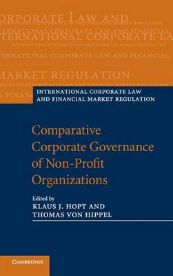 International Corporate Law and Financial Market Regulation: Comparative Corporate Governance of Non-Profit Organizations (Hardback)