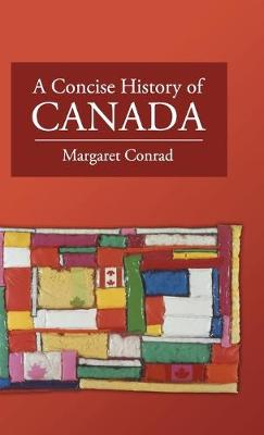 A Concise History of Canada - Cambridge Concise Histories (Hardback)