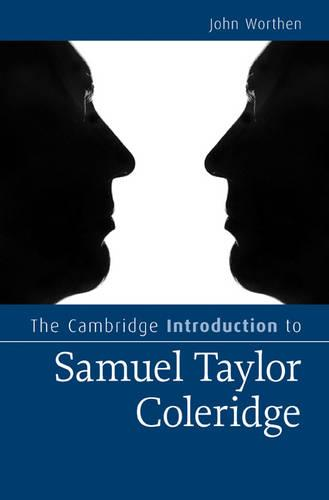The Cambridge Introduction to Samuel Taylor Coleridge - Cambridge Introductions to Literature (Hardback)