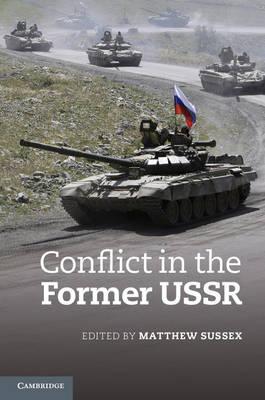 Conflict in the Former USSR (Hardback)