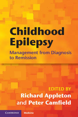 Childhood Epilepsy: Management from Diagnosis to Remission (Paperback)