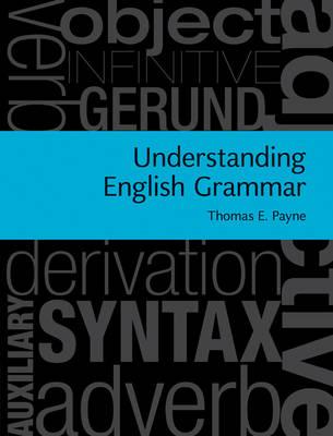 Understanding English Grammar: A Linguistic Introduction (Hardback)