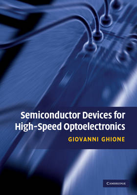 Semiconductor Devices for High-Speed Optoelectronics (Hardback)