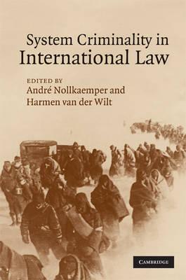 System Criminality in International Law (Hardback)