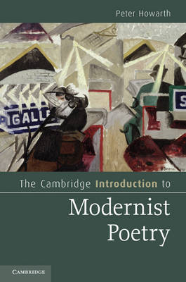 The Cambridge Introduction to Modernist Poetry - Cambridge Introductions to Literature (Hardback)