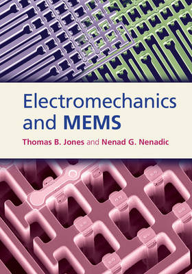 Electromechanics and MEMS (Hardback)