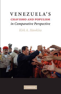 Venezuela's Chavismo and Populism in Comparative Perspective (Hardback)